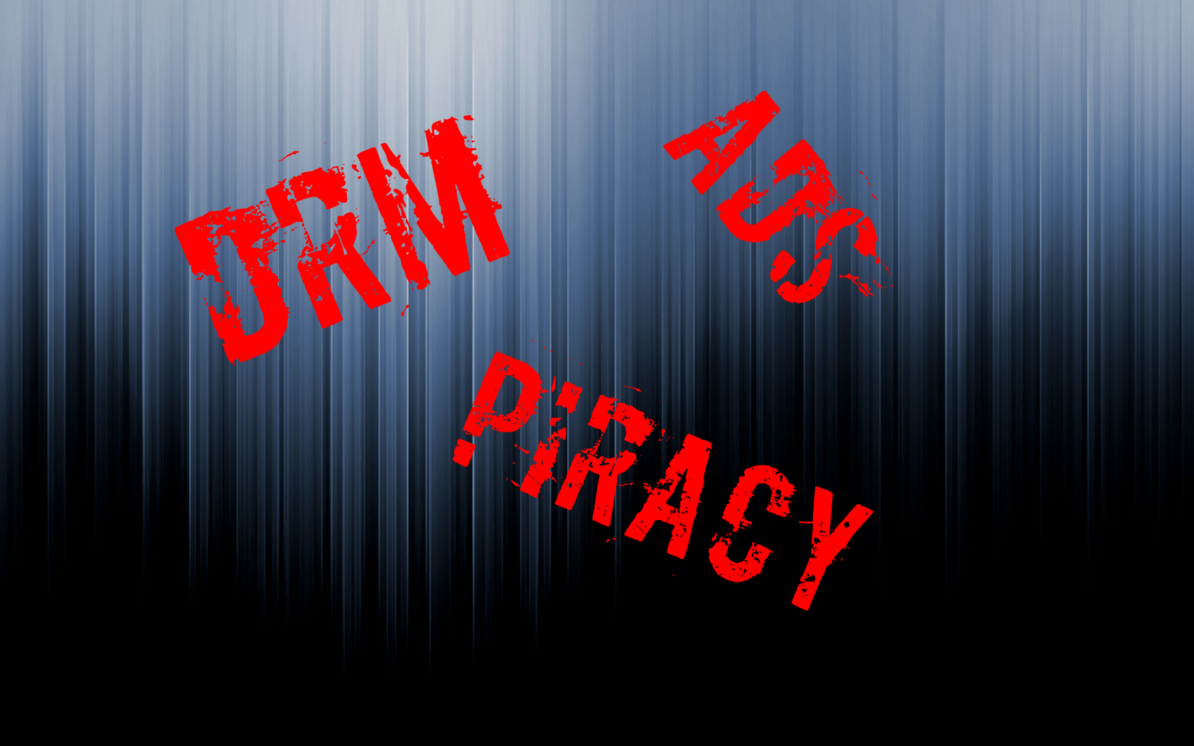 MY HONEST OPINION: DRM, PIRACY AND FALSE ADVERTISING!