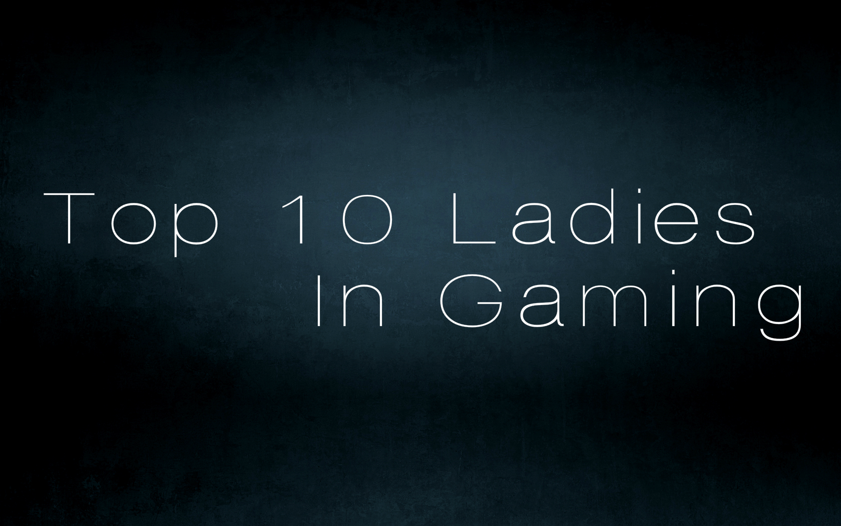 TOP 10 BADASS (FEMALE) CHARACTERS IN PC GAMING